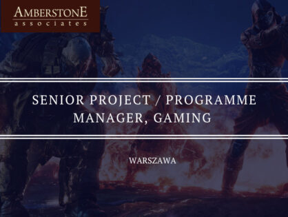 Senior Programme / Project Manager, Gaming